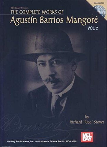 9780786671892: The Complete Works of Agustin Barrios Mangore, Vol. 2