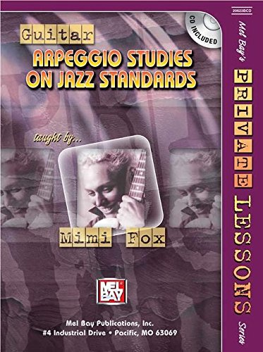9780786671991: Mel Bay Guitar Arpeggio Studies on Jazz Standards