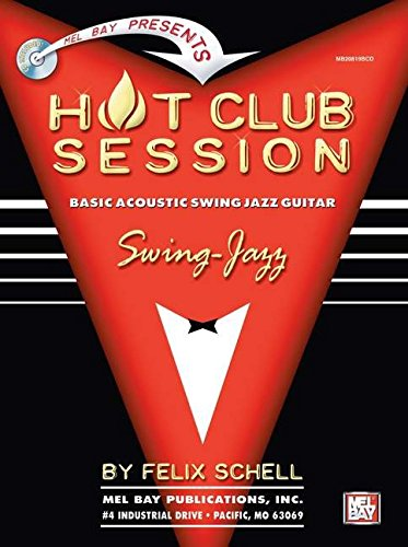Hot Club Session: Basic Acoustic Swing Jazz: Schell, Felix