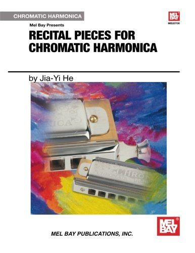 9780786672240: Recital Pieces For Chromatic Harmonica