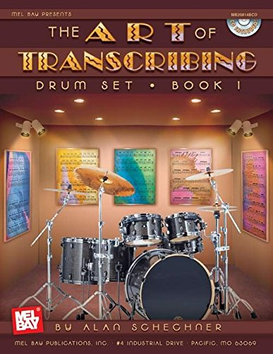 9780786672318: Mel Bay Drums-The Art of Transcribing: Drum Set, Book 1