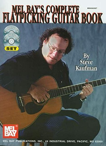 9780786672332: Mel Bay's Complete Flatpicking Guitar Book