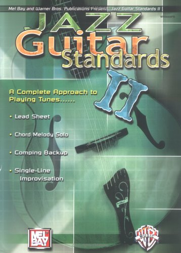 9780786672462: Mel Bay Jazz Guitar Standards II: A Complete Approach to Playing Tunes