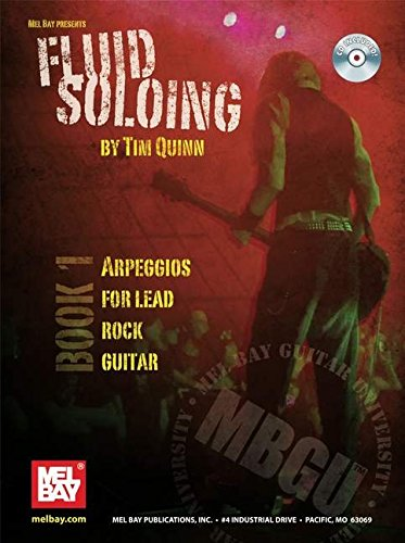 9780786672752: Fluid Soloing - Book 1 Arpeggios for Lead Rock Guitar (Mel Bay Guitar University)