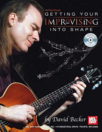 9780786672776: Mel Bay Getting Your Improvising Into Shape