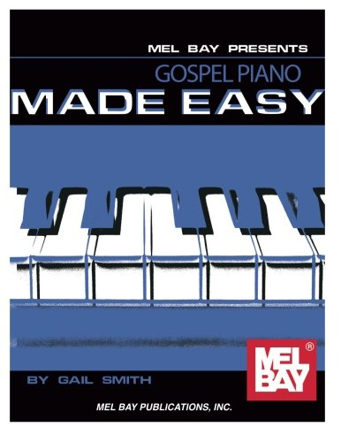 9780786672837: Gospel Piano Made Easy