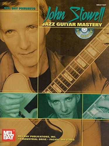 9780786673056: Mel Bay Presents John Stowell Jazz Guitar Mastery