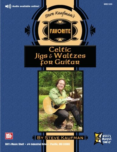 9780786673131: Steve Kaufman's Favorite Celtic Jigs & Waltzes for Guitar