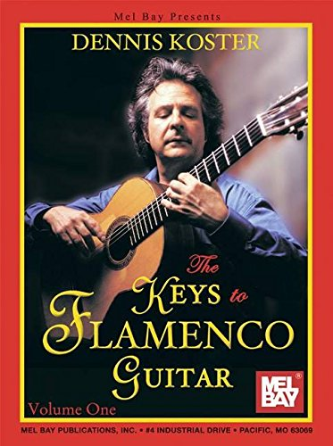 9780786673483: The Keys to Flamenco Guitar, Volume 1