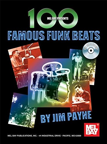 9780786673612: Mel Bay 100 Famous Funk Beats