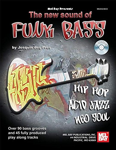 9780786673896: The New Sound of Funk Bass