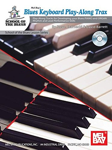 9780786673919: Blues Keyboard Play-Along Trax: Play-along Tracks for Developing Your Blues Piano and Organ Rhythm and Lead Performance Skills