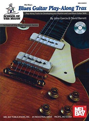 Blues Guitar Play-Along Trax: David Barrett & John Garcia