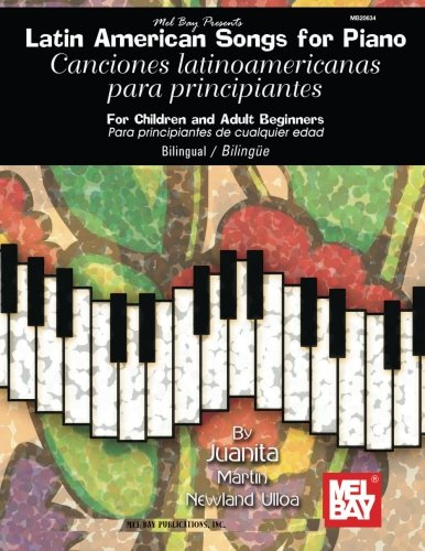 9780786673988: Latin American Songs for Piano: For Children and Adult Beginners