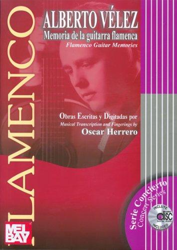 9780786674008: Alberto Velez Memoria de la guitarra flamenca / Alberto Velez Flamenco Guitar Memories: Obras Escritas Y Digitadas / Musical Transcription and Fingering by Oscar Herrero