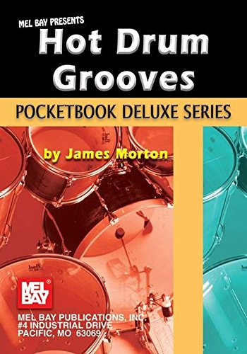 9780786674510: Mel Bay Hot Drum Grooves, Pocketbook Deluxe Series (Pocketbook Deluxe)
