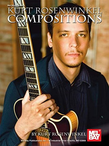 9780786674619: Kurt Rosenwinkel Compositions