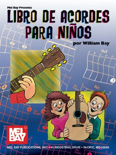 9780786674664: Mel Bay Presents: Libro De Acordes Para Ninos- Guitar Chords for Children (Spanish Edition)
