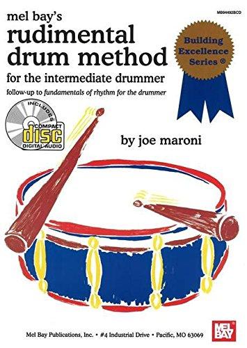 9780786674671: Mel Bay presents Rudimental Drum Method for the Intermediate Drummer