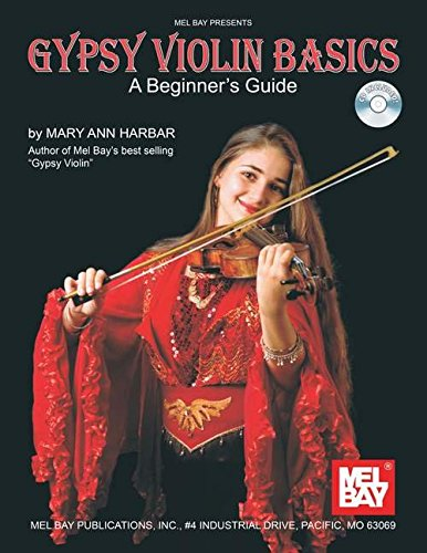 9780786674763: Gypsy Violin Basics: A Beginner'S Guide (Mel Bay Presents)
