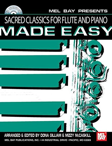 9780786674794: Mel Bay presents Sacred Classic for Flute and Piano Made Easy