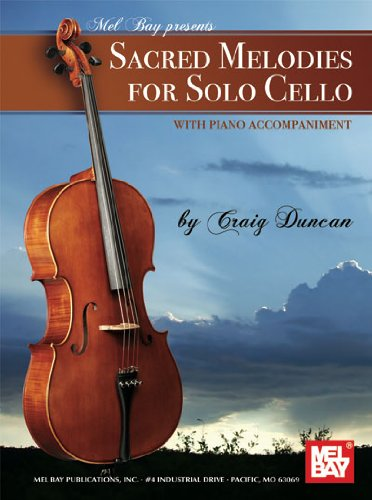 9780786674893: Sacred Melodies for Solo Cello: With Piano Accompianment