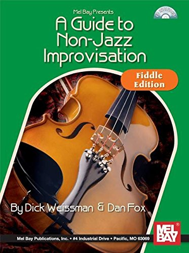 Guide To Non-Jazz Improvisation - Fiddle Edition: Fox, Dan