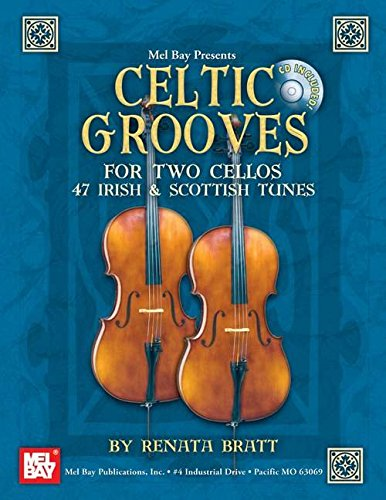 9780786675111: Celtic Grooves for Two Cellos (Mel Bay Presents)