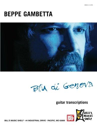 Blu Di Genova: Beppe Gambetta