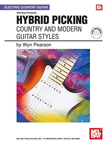 9780786676071: Mel Bay Presents Hybrid Picking: Country and Modern Guitar Styles