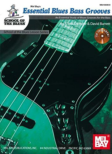 9780786676408: Essential Blues Bass Grooves Book/CD Set An Essential Study of Blues Grooves for the Bass (School of the Blues Lesson)