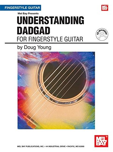 9780786676415: Mel Bay presents Understanding DADGAD for Fingerstyle Guitar