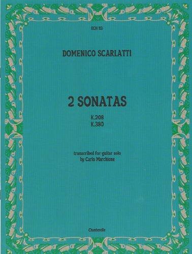 9780786676613: Domenico Scarlatti: Sonatas K.208 and K.380, Transcribed for Solo Guitar