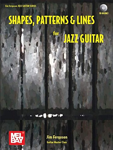 9780786676729: Shapes, Patterns and Lines for Jazz Guitar (Jim Ferguson Jazz Guitar Series)