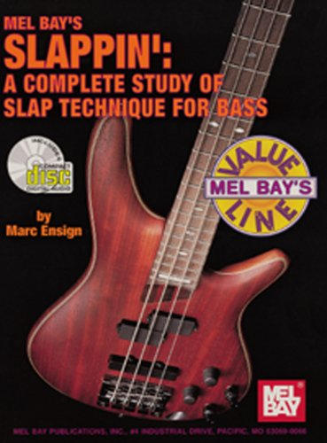9780786676767: Mel Bay presents Slappin: A Complete Study of Slap Techniques for Bass