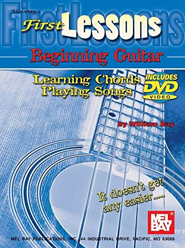 9780786676811: Mel Bay First Lessons Beginning Guitar Learning Chords/Playing Songs