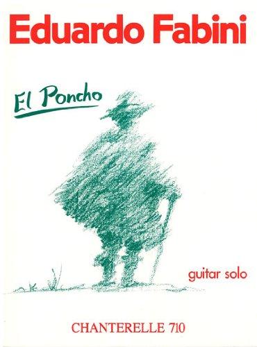 9780786677054: El Poncho: Guitar Solo (Chanterelle)