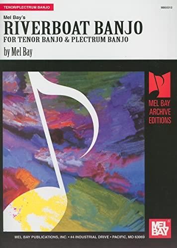 9780786678075: Riverboat Banjo for Tenor Banjo & Plectrum Banjo (Archive Edition)