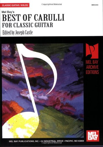 9780786678129: Best of Carulli for Classic Guitar (Archive Edition)