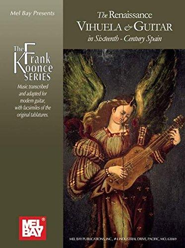 9780786678228: The Renaissance Vihuela & Guitar in Sixteenth-Century Spain (The Frank Koonce Series)