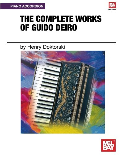 9780786678259: Complete Works of Guido Deiro