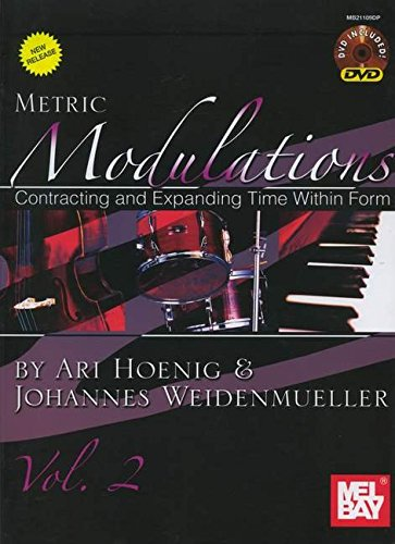 9780786679287: Metric Modulations, Contracting and Expanding Time within Form: v. 2