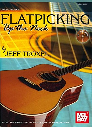 9780786679386: Flatpicking Up the Neck