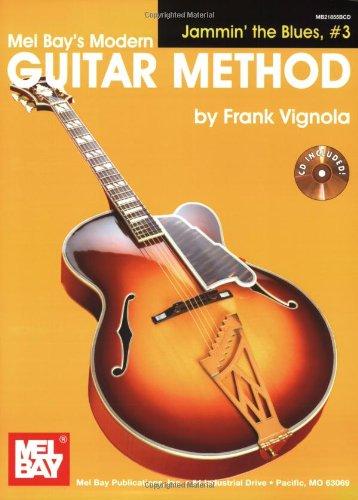 9780786679720: Mel Bay's Modern Guitar Method: Jammin' the Blues, #3