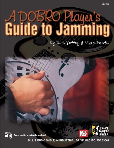 9780786679973: A Dobro Player's Guide to Jamming