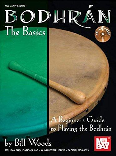 9780786680047: Mel Bay Presents Bodhran: The Basics: A Beginner's Guide to Playing the Bodhran