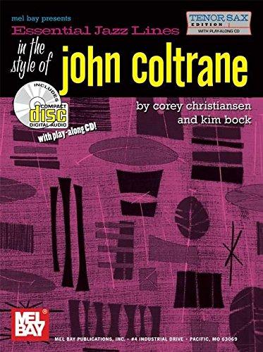 Essential Jazz Lines in the Style of John Coltrane, Tenor Sax Edition: Kim Bock