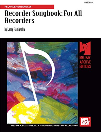 9780786680450: Recorder Songbook: For All Recorders: Recorder/Ensembles