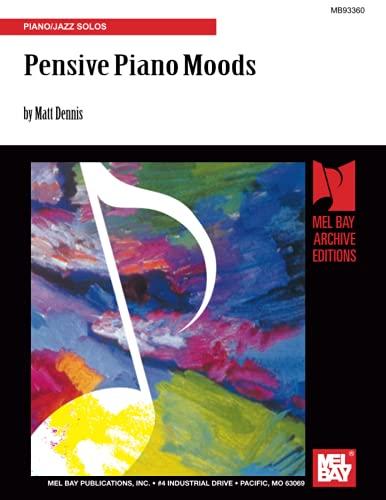 9780786680603: Pensive Piano Moods: Piano/Jazz Solos
