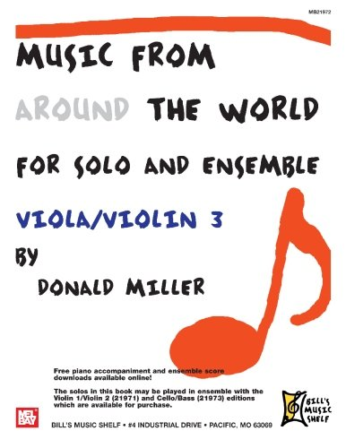 Music From Around The World For Solo & Ensemble, Viola-Violin Volume 3 (9780786680641) by Miller, Donald
